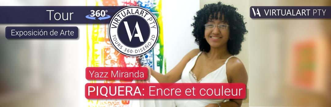 Tour · Exposición de Arte · Yazz Miranda